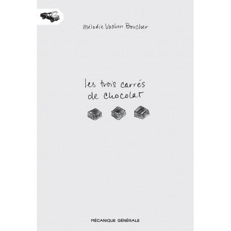 TROIS CARRÉS DE CHOCOLAT (LES) - LES TROIS CARRÉS DE CHOCOLAT