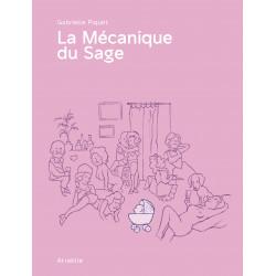MÉCANIQUE DU SAGE (LA) - LA MÉCANIQUE DU SAGE