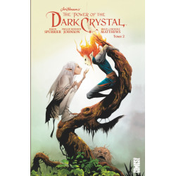 DARK CRYSTAL (THE POWER OF THE) - 2 - THE POWER OF THE DARK CRYSTAL