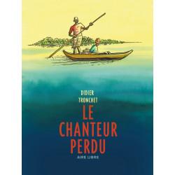CHANTEUR PERDU (LE) - LE CHANTEUR PERDU