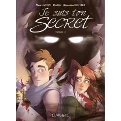 JE SUIS TON SECRET - TOME 2