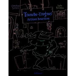 TRANCHE-TROGNES - 1 - ARTISAN BOURREAU