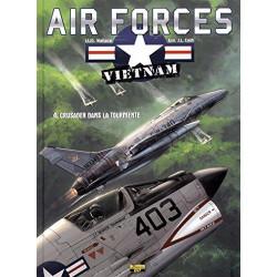AIR FORCES - VIETNAM - 4 - CRUSADER DANS LA TOURMENTE