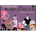 COUP D'UN SOIR - TROISIEME SEXE