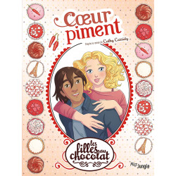 FILLES AU CHOCOLAT (LES) - 10 - CŒUR PIMENT