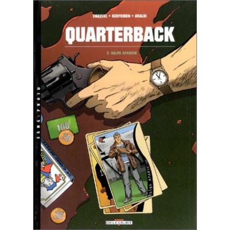 QUARTERBACK - 2 - RALPH APARICIO