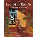 CHAT DU RABBIN (LE) - 9 - LA REINE DE SHABBAT