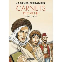 CARNETS D'ORIENT - L'INTÉGRALE - 1930-1954