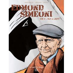 EDMOND SIMEONI - 2 - POUR LA LIBERTÉ