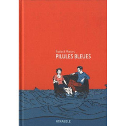 PILULES BLEUES - NOUVELLE ÉDITION