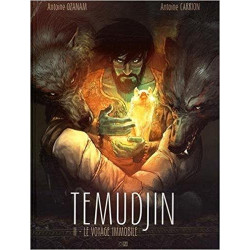 TEMUDJIN - 2 - LE VOYAGE IMMOBILE