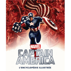 CAPTAIN AMERICA : L'ENCYCLOPEDIE ILLUSTREE