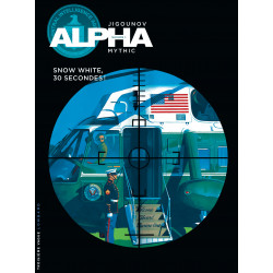ALPHA - 7 - SNOW WHITE, 30 SECONDES !
