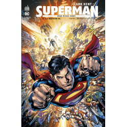 CLARK KENT : SUPERMAN - 3 - LA MAISON EL