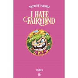 I HATE FAIRYLAND - LIVRE 1