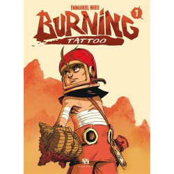 BURNING TATTOO - TOME 1