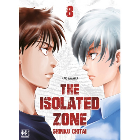 ISOLATED ZONE (THE) - TOME 8
