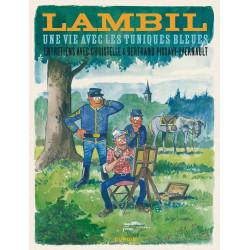 BIOGRAPHIE DE LAMBIL - UNE VIE AVEC LES TUNIQUES BLEUES