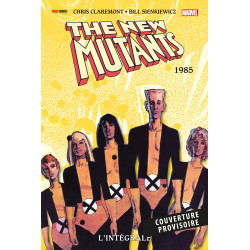 NEW MUTANTS (THE) (L'INTÉGRALE) - 3 - 1985
