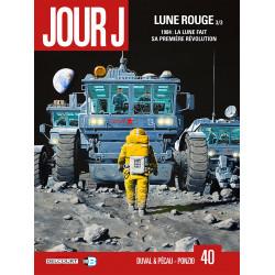 JOUR J T41 - LUNE ROUGE 3/3
