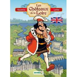 LES CHÂTEAUX DE LA LOIRE - TOME 01 - VERSION ANGLAISE