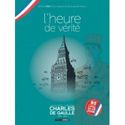 CHARLES DE GAULLE - VOLUME 03 - JAQUETTE SPÉCIALE POUR LES 80 ANS DE LA LIBÉRATION