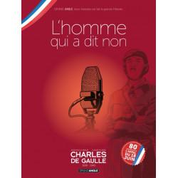 CHARLES DE GAULLE - VOLUME 02 - JAQUETTE SPÉCIALE POUR LES 80 ANS DE LA LIBÉRATION