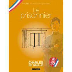 CHARLES DE GAULLE - VOLUME 01 - JAQUETTE SPÉCIALE POUR LES 80 ANS DE LA LIBÉRATION