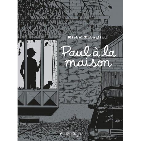 PAUL - 9 - PAUL À LA MAISON