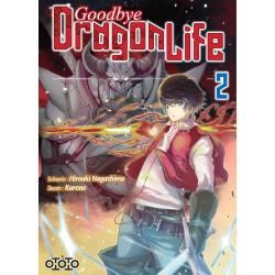 GOODBYE DRAGON LIFE - TOME 2