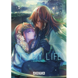 IT'S MY LIFE - TOME 5
