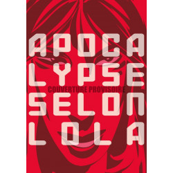 APOCALYPSE SELON LOLA