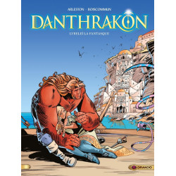 DANTHRAKON - VOLUME 02 - LYRELEÏ LA FANTASQUE