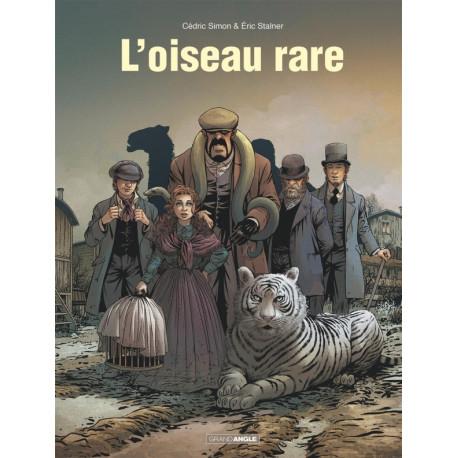 L'OISEAU RARE - VOLUME 01 - EUGÉNIE