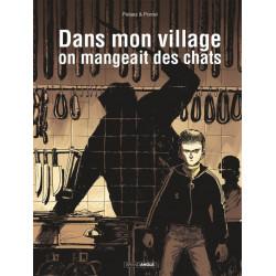DANS MON VILLAGE ON MANGEAIT DES CHATS
